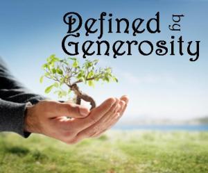 define Generosity